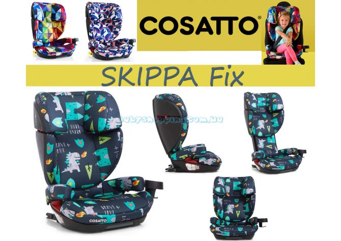Автокресло Cosatto Skippa Fix  ����, �������� | Babyshopping
